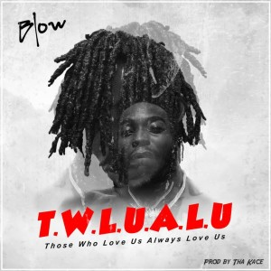 Blow的專輯T.W.L.U.A.L.U (Explicit)