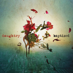 Listen to 18 Years song with lyrics from Daughtry
