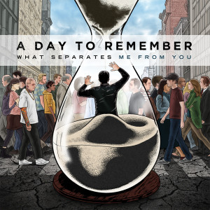What Separates Me From You (Explicit) dari A Day To Remember