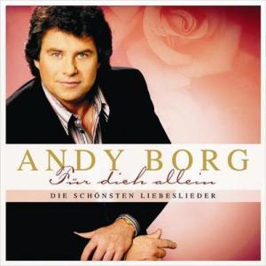 Für Dich allein - Die schönsten Liebeslieder 2005 Andy Borg