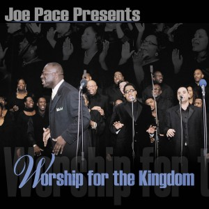Album Worship for the Kingdom (Live) from Joe Pace