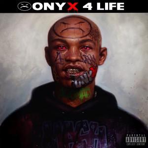 Album Onyx 4 Life(Explicit) from Onyx