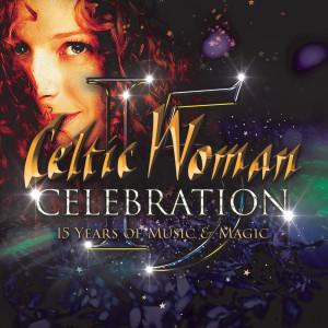 Celtic Woman的專輯Celebration