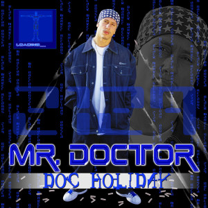 Album Doc Holiday from Mr. Doctor
