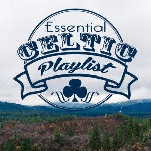 Album Essential Celtic Playlist from Celtic Spirit