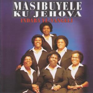 Album Indaba ye vangeli from Masibuyele ku Jehova
