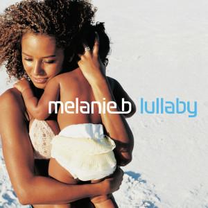 Lullaby 2001 Melanie B