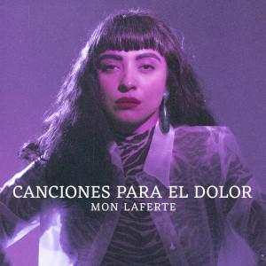 Mon Laferte的專輯Mon Laferte. Canciones Para El Dolor