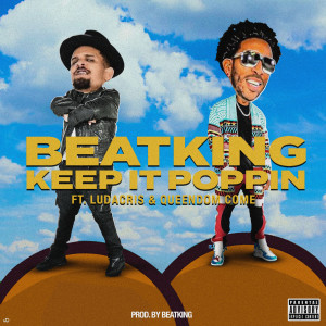 Album Keep It Poppin (Explicit) from BeatKing