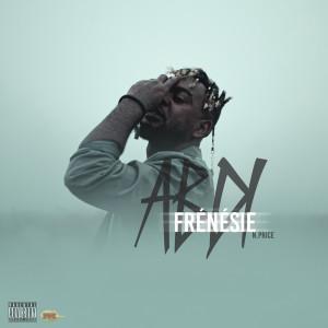 Album Frénésie (Explicit) from Abdi