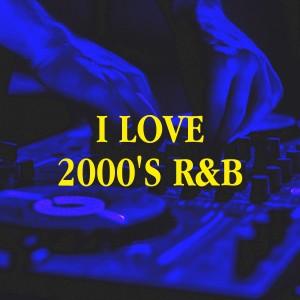 Album I Love 2000's R&B from R&B Divas United