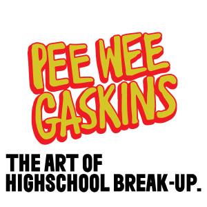 The Art of High School Break-Up. dari Pee Wee Gaskins