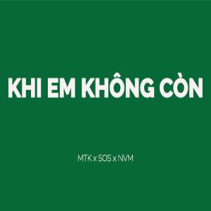 S.O.S(韓國)的專輯KHI EM KHÔNG CÒN
