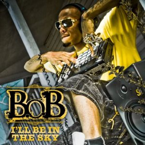 B.o.B的專輯I'll Be in the Sky
