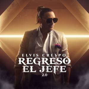 Album Regresó el Jefe 2.0 from Elvis Crespo