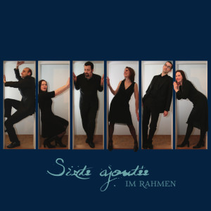 Album Im Rahmen (Cover Versions) from Sixte Ajoutée