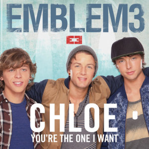 Album Chloe (You're the One I Want) from Emblem3