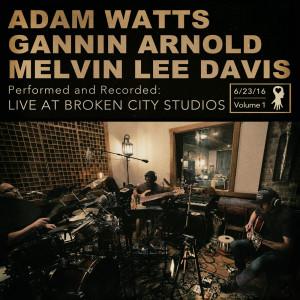 Adam Watts的專輯Live at Broken City Studios, Vol. 1