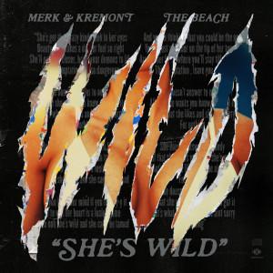 Album She's Wild from Merk & Kremont