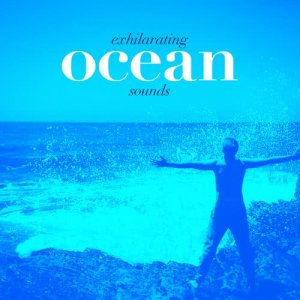 Album Exhilarating Ocean Sounds from Pure Relaxing Spa Music