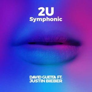David Guetta的專輯2U (feat. Justin Bieber) (Symphonic)