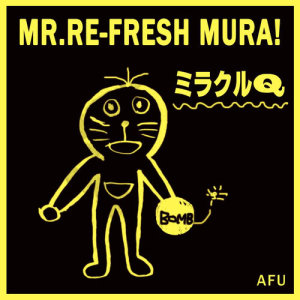 Album Miracle Q from MR.Refresh Mura