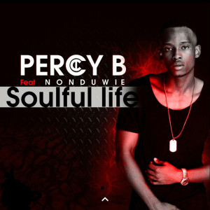 Album Soulful Life (Explicit) from Percy B