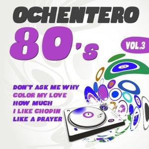 Album Ochentero 80's  Vol. 3 from The Eighties Band