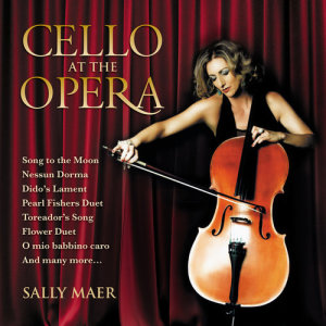 Album Cello At The Opera from Sally Maer