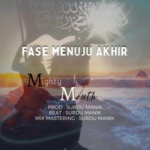 Mighty Mouth的專輯Fase Menuju Akhir
