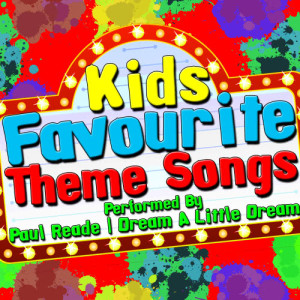Album Kids Favourite Theme Songs from Dream A Little Dream
