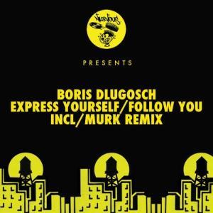 Album Express Yourself / Follow You from Boris Dlugosch