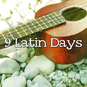 Gypsy Flamenco Masters的專輯9 Latin Days