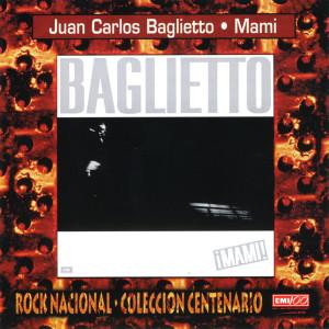 Mami 1988 Juan Carlos Baglietto