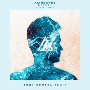 Album Messiah (Tony Romera Remix) from Klingande