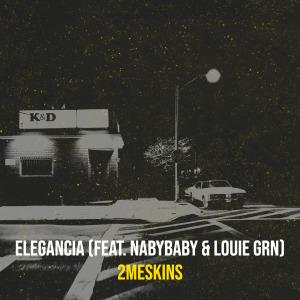 Album Elegancia (Explicit) from 2Meskins