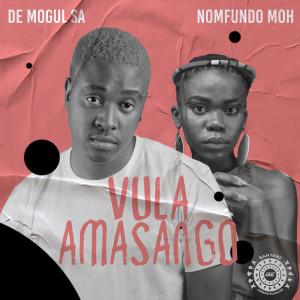 Album Vula Amasango (feat. Nomfundo Moh) from De Mogul SA
