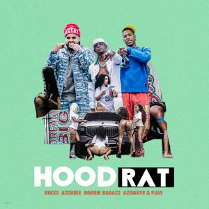 Album Hoodrat (feat. AzSwaye & Pjay) from Rucci