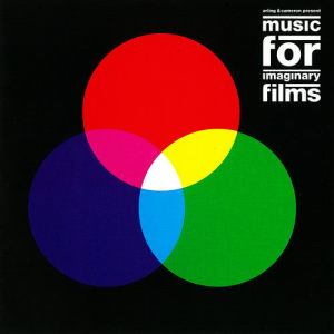 Album Music For Imaginary Films from Arling & Cameron