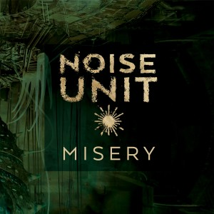 Album Misery from Noise Unit