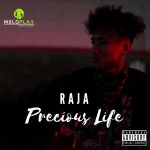 Precious Life (Explicit) dari RAJA