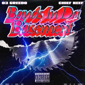Album Bands In The Basement (Explicit) from Chief Keef