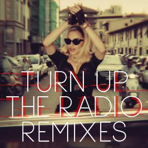 Turn Up The Radio 2012 Madonna