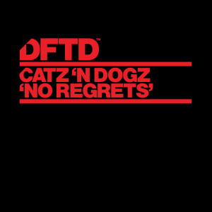 Album No Regrets from Catz 'n Dogz