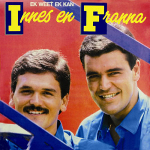 Album Ek Weet Ek Kan from Innes en Franna