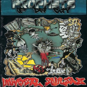 Album Universal Souljaz (Explicit) from Prophets Of Da City