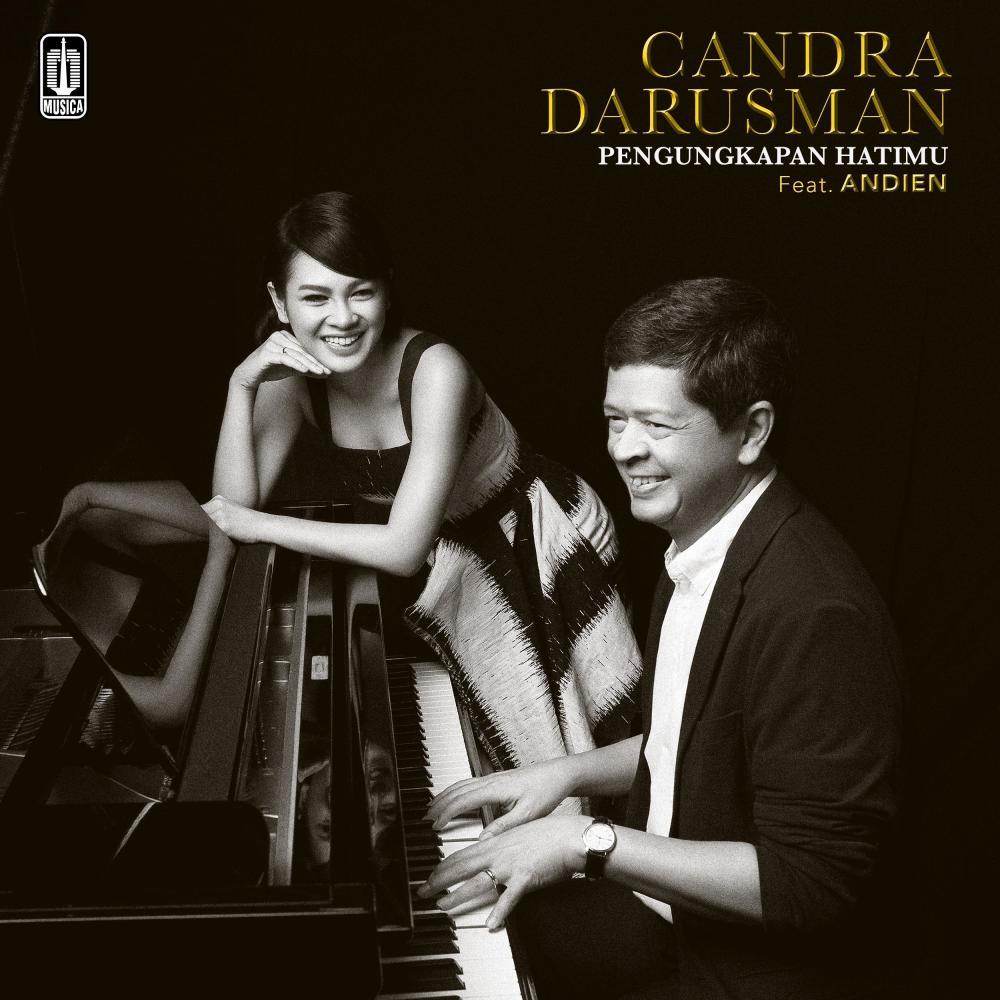 Pengungkapan Hatimu Feat. Andien 2018 Candra Darusman