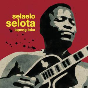 Album Lapeng Laka from Selaelo Selota