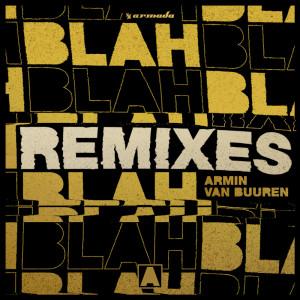收聽Armin Van Buuren的Blah Blah Blah (TRU Concept Extended Remix)歌詞歌曲
