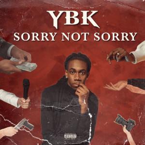 Album Sorry Not Sorry (Explicit) from Ybk